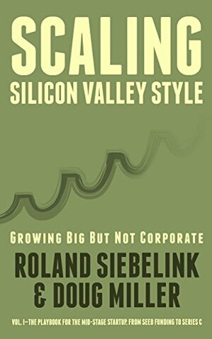 Scaling Silicon Valley Style